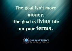 Life is better when you live it on your own terms.  Call us at 877-247-7003 for more details.   #bankruptcyfiling