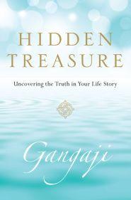 Hidden Treasure by Gangaji - Gangaji's New Book Hidden Treasure ...