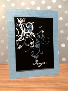 Inspiration can come from any and everywhere! This card was inspired by a Prayer Journal (see prayer journal with pink rather than blue here:  http://www.pinterest.com/pin/214835844694635768/)  CODE: AEM077