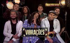 Cheia de reggae, banda Vibrações quer espalhar mensagens positivas