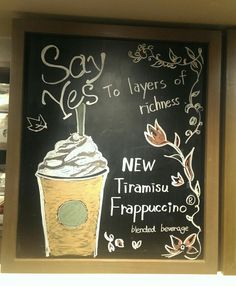 Say YES to layers of richness. New Tiramisu Frappuccino. Frappuccino, Chalkboard Quotes, Tiramisu, Starbucks, Art Quotes, Beverages, Layers, Drawing, Sayings