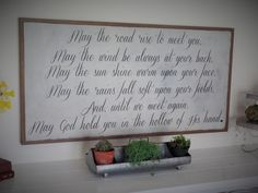 Irish Blessing  May the Road Rise to meet you Wood Sign  Inspirational Wooden Sign  Wedding Gift  Anniversary Gift  Farmhouse