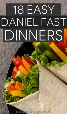 Daniel Fast recipes for dinner when you're in a hurry. These are easy and simple to prepare. So helpful if you're doing the Daniel Fast and putting your meal plan together!