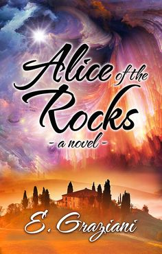 Alice of the Rocks is a young adult romance written by E. Graziani, and published by Canadian publishers Morning Rain Publishing. Love Parents, Morning Rain, Book Boyfriends, Italy Vacation, A 17, Book Publishing, Great Books, The Rock, Novels
