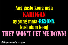 Tagalog Friendship Quotes And Sayings Rude Quotes, Short Funny Quotes, Crazy Quotes, Funny Quotes About Life, Jokes Quotes, Inspiring Quotes About Life, Weird Quotes, Story Quotes, Quotes About Friendship Tagalog