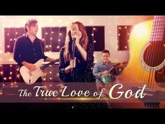 "God Is Great | Thank God | ""The True Love of God"" 