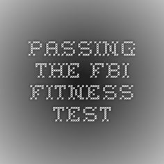 Passing the FBI Fitness Test