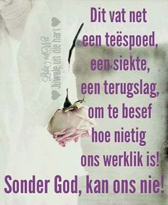 Spiritual Encouragement, Spiritual Quotes, I Love You God, Afrikaanse Quotes, Inspirational Verses, Witty Quotes, Bible Prayers, Special Quotes, Favorite Bible Verses