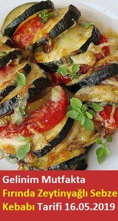 Baked Olive Oil Vegetable Kebab Recipe - Gelinim Baked Vegetable Kebab Recipe with Olive Oil in the Kitchen - Kebab Recipes, Iftar, Baked Vegetables, Chopped Salad, Turkish Recipes, Food And Drink, Healthy Eating, Meals, Baking