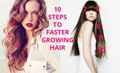 10 Steps to Longer Hair, Faster #ulookhaute