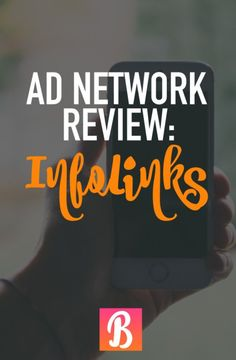 InfoLinks is an ad network that is super easy to use and is highly customizable.