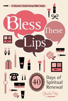 Bless These Lips: 40 Days of Spiritual Renewal examines things we say that get in the way of our relationships with God and with others. Each chapter draws on lip product analogies and uses humor, anecdotes, and observations to introduce Scripture passages that address common behaviors and attitudes. And each day's reading includes Bible study questions and suggestions for personal reflection.