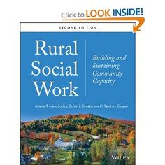 10 http://library.uakron.edu/record=b4527065~S24 Con Rural social work building and sustaining community capacity / T. Laine Scales, Calvin L. Streeter, H. Stephen Cooper