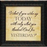 Found it at Wayfair - What If You Woke Up Today Framed Textual Art