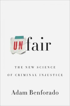 In Unfair, law professor Adam Benforado shines a light on troubling new research, showing, for example, that people with certain facial features receive longer sentences and that judges are far more likely to grant parole first thing in the morning. Benforado argues that until we address these hidden biases head-on, the social inequality we see now will only widen, as powerful players and institutions find ways to exploit the weaknesses in our legal system.