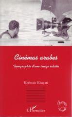 Cinemas Arabes: Topographie d'une Image Eclatee