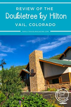 A review of the Doubletree by Hilton Vail Colorado, a brand-new family-friendly hotel in Vail with several restaurants, suites, and a heated pool. #ad #familytravel #familyhotels #colorado #vail Family Resorts, Family Cruise, Travel With Kids, Family Travel, Colorado Places To Visit, Best Vacation Destinations, Vacation Ideas, Best Campgrounds