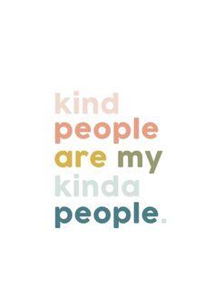 .Kindness...