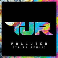 Polluted (Taito Remix) van TJR gevonden met Shazam. Dit moet je horen: http://www.shazam.com/discover/track/143874459