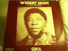 Webert Sicot & Son Ensemble-Gina Mini Records MRS-1058-Cadence Ramba Today