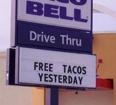 Free Tacos Yesterday