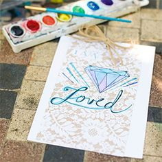 "Download these three ""I am loved"" gemstone cards and use them as gift tags."
