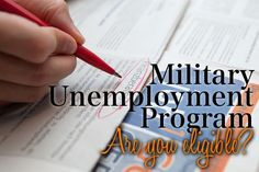 Find out the various forms of unemployment programs available to those in the military and if you are eligible.