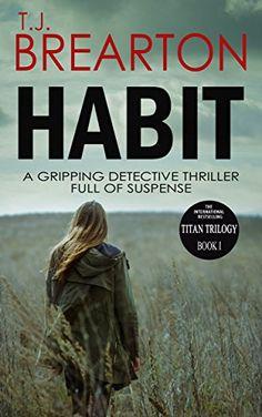 HABIT: a gripping detective thriller full of suspense (Ti... https://www.amazon.com/dp/B00HRIJVFS/ref=cm_sw_r_pi_dp_3szsxbN6XBNS0