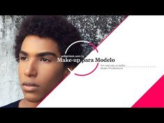 """Assista esta dica sobre """"Maquiagem Masculina"""" Como ter uma pele de Modelo? e muitas outras dicas de maquiagem no nosso vlog Dicas de Maquiagem."""