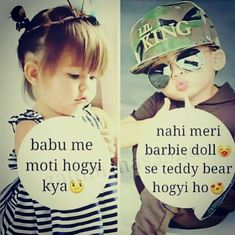 Wahi baat hai 😂 💙 ❤ 👊 👊 👊 💙 💙 💙 loving u cute baby quotes, funny qu Cute Baby Quotes, Cute Quotes For Girls, Crazy Girl Quotes, Funny Quotes For Kids, Cute Funny Quotes, Cute Couple Quotes, Girly Quotes, Bff Quotes, Romantic Quotes