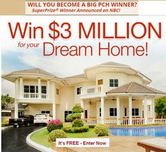 PCH $3 Million Dream Home Sweepstakes