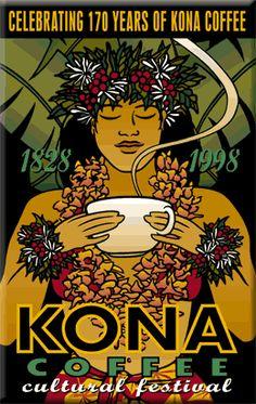Hawaiian Kona Coffee Love Coffee - Makes Me Happy