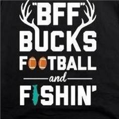 In my house it's THE OHIO STATE BUCKS - then we might think about them White tails and fishin!!!!