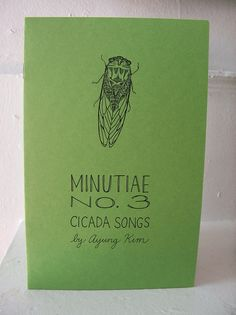 "Zine ""Minutiae No. 3: Cicada Songs"" // perzine / illustration zine / poetry zine / art zine / richmond va / virginia / poetry / summer"