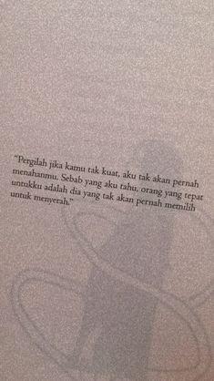Haha Quotes, Quotes Rindu, Book Qoutes, Alone Quotes, Reality Quotes, People Quotes, Daily Quotes, Words Quotes, Cinta Quotes
