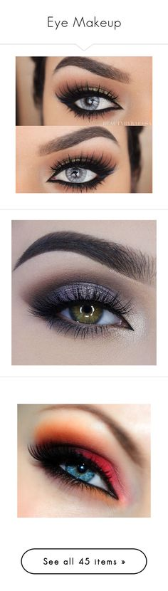 """Eye Makeup"" by lotusflower18 ❤ liked on Polyvore featuring beauty products, makeup, eye makeup, eyeliner, eyes, beauty, eyeshadow, eye look, olhos and lip makeup"
