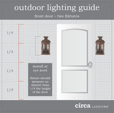 Outdoor Lighting Guide | When installing two lights on either side of the front door, the height of each fixture should be no shorter than one fourth the height of the door itself. Use larger lights for a more dramatic look!