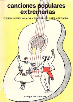 Música extremeña: Canciones populares extremeñas por Enrique Molina ...