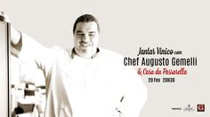 20 FEV´16 | Jantar Vínico com Chef Augusto Gemelli & Casa da Passarella @ Feeling Grape - Wine & Food Atelier