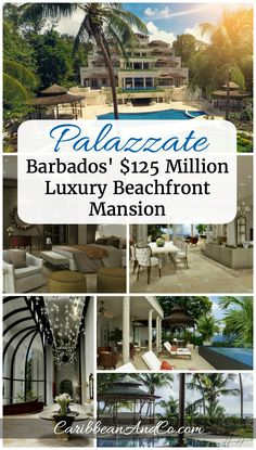Located in the Barbados Riviera, Palazzate currently being marketed for US$125millions is the ultimate Caribbean beachfront resort mansion/home with over the top luxurious design features and amazing sea views.