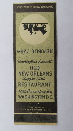 Old New Orleans Supper Club Restaurant Washington, DC 20 Strike Matchbook Cover