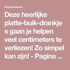 Deze heerlijke platte-buik-drankjes gaan je helpen veel centimeters te verliezen! Zo simpel kan zijn! - Pagina 2 van 2 - KookFans.nl