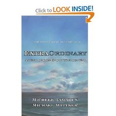 ExtraOrdinary: An End of Life Story Without End by Michele Tamaren & Michael Wittner