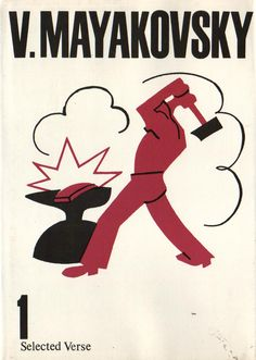 Vladimir Mayakovsky.  Collected Works published in 1987.  Covers feature stencils originally created for the ROSTA windows.