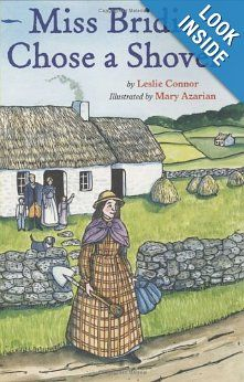 Miss Bridie Chose a Shovel: Leslie Connor, Mary Azarian: Amazon.com: Books
