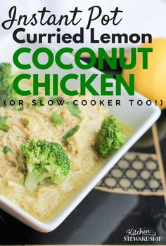 A quick grain-free Asian meal! Dairy-free, grain-free and so easy in an electric pressure cooker. You'll love the 5-minute prep - and the flavor of this Instant Pot Curried Lemon Coconut Chicken!