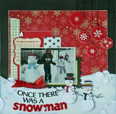 Once There Was A Snowman **Cheery Lynn Designs** - Scrapbook.com
