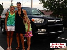 Shelly Schultz and her Girls with their new #Toyota #4Runner. Welcome to the LaRiche Family, enjoy!