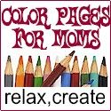 Who Said Coloring is Just for Kids? Color Pages for Mom - Free Printable Coloring Pages for Adults