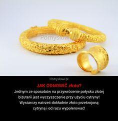 Jednym ze sposobów na przywrócenie połysku złotej biżuterii jest wyczyszczenie przy użyciu cytryny! Wystarczy natrzeć dokładnie złoto przekrojoną cytryną i ... Tvs, Clean House, Cleaning Hacks, Life Hacks, Wedding Rings, Good Things, Engagement Rings, Fashion Tips, Jewelry